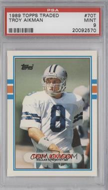 1989 Topps Traded #70T - Troy Aikman [PSA9]