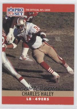 1990 Pro Set - [Base] #289.1 - Charles Haley (Error: 4 fumble recoveries)