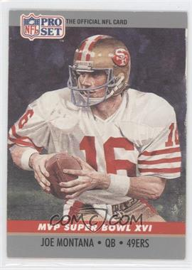 1990 Pro Set Super Bowl MVP's #16 - Joe Montana