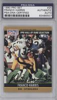 Hall of Fame Selection - Franco Harris (Correction: DOB 3/7/50) [PSA/DNA C…