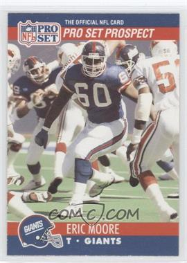1990 Pro Set #744 - Eric Moore (Corrected: Pro Set Prospect on Front)