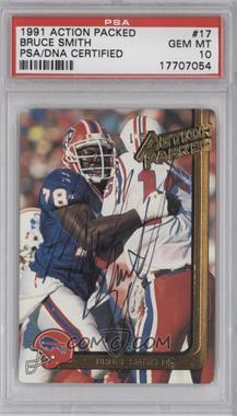 1991 Action Packed - [Base] #17 - Bruce Smith [PSA/DNACertifiedAuto]