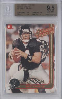 1991 Action Packed Rookies #21 - Brett Favre [BGS 9.5]