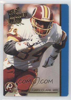 1991 Action Packed The All-Madden Team #40 - Gary Clark
