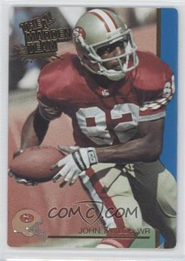 1991 Action Packed The All-Madden Team #44 - John Taylor