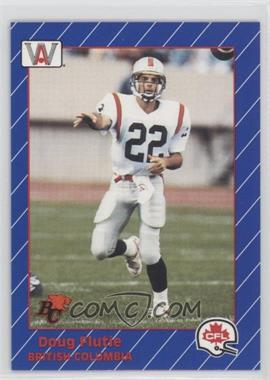 1991 All World CFL - [Base] #7 - Doug Flutie