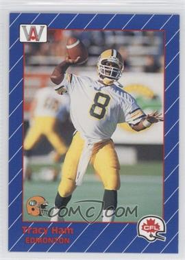 1991 All World CFL #40 - Tracy Ham