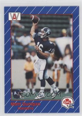 1991 All World CFL #87 - Matt Dunigan