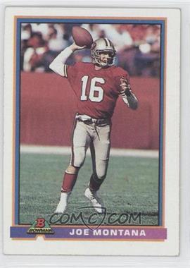 1991 Bowman - [Base] #479 - Joe Montana