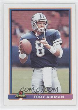 1991 Bowman #113 - Troy Aikman