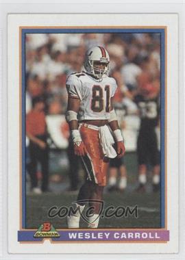 1991 Bowman #355 - Wesley Carroll