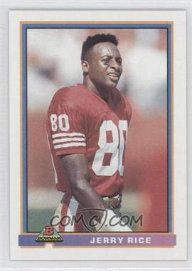 1991 Bowman #470 - Jerry Rice