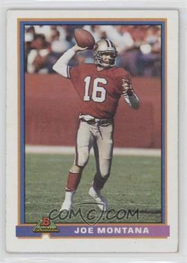 1991 Bowman #479 - Joe Montana