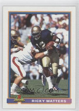 1991 Bowman #489 - Ricky Watters