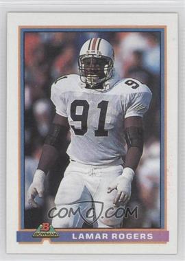 1991 Bowman #72 - Lamar Rogers