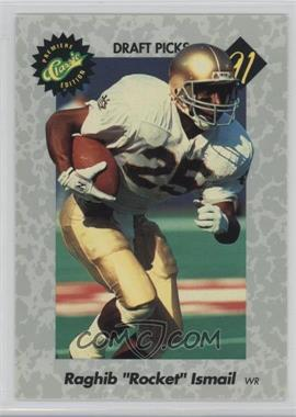 1991 Classic Draft Picks - [Base] #1 - Rocket Ismail
