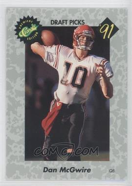 1991 Classic Draft Picks - [Base] #14 - Dan McGwire