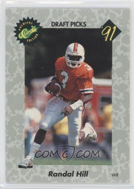 1991 Classic Draft Picks - [Base] #21 - Randal Hill