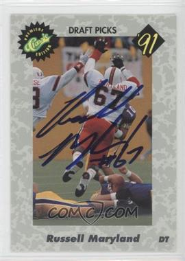 1991 Classic Draft Picks Autographs #NoN - Russell Maryland /1500