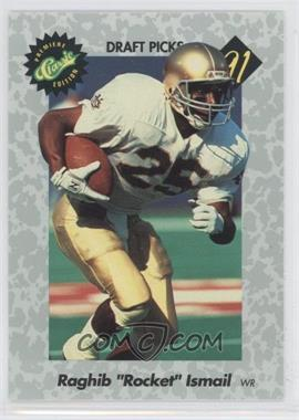 1991 Classic Draft Picks #1 - Rocket Ismail
