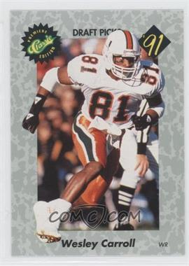 1991 Classic Draft Picks #39 - Wesley Carroll