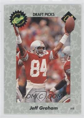 1991 Classic Draft Picks #43 - Jeff Graham