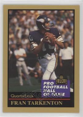 1991 Enor Pro Football Hall of Fame - [Base] #134 - Fran Tarkenton