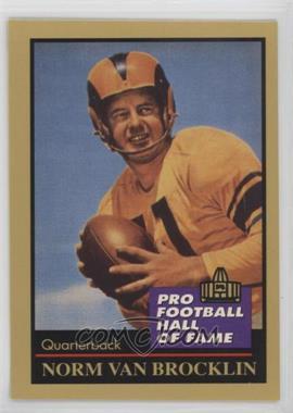 1991 Enor Pro Football Hall of Fame - [Base] #145 - Norm Van Brocklin