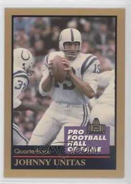 1991 Enor Pro Football Hall of Fame #143 - Johnny Unitas