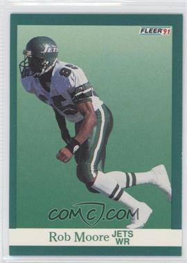 1991 Fleer - [Base] #153 - Rob Moore
