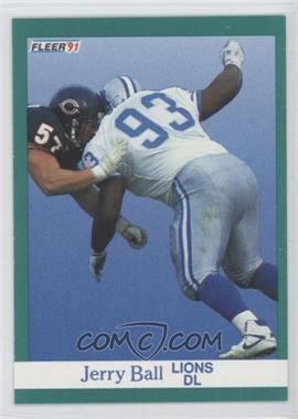 1991 Fleer - [Base] #240 - Jerry Ball