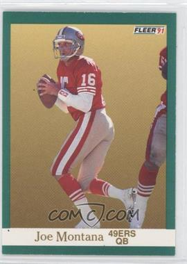 1991 Fleer - [Base] #360 - Joe Montana
