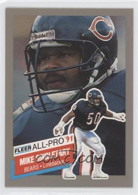 1991 Fleer All-Pro #22 - Mike Singletary