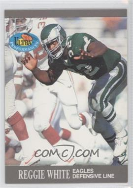 1991 Fleer Ultra Performances #10 - Reggie White