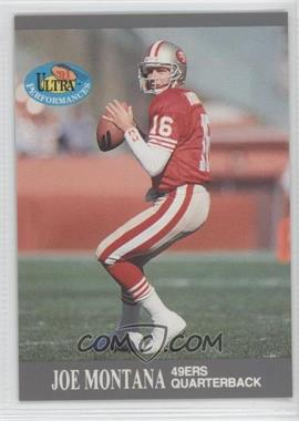 1991 Fleer Ultra Performances #4 - Joe Montana