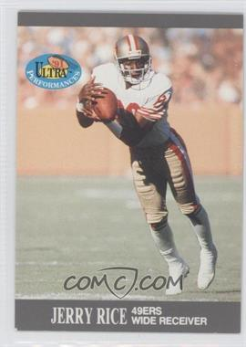1991 Fleer Ultra Performances #9 - Jerry Rice
