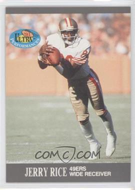 1991 Fleer Ultra Performances #9 - Jerry Rice