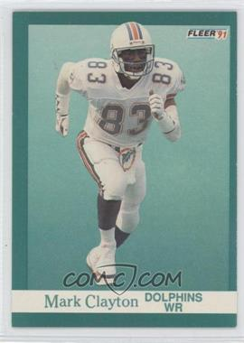 1991 Fleer #118 - Mark Clayton