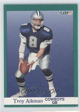 1991 Fleer #228 - Troy Aikman