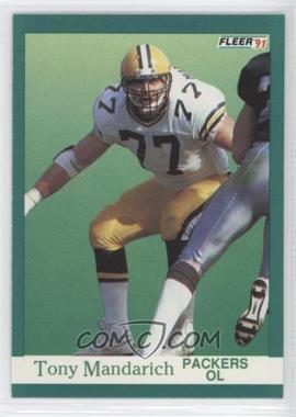 1991 Fleer #257 - Tony Mandarich