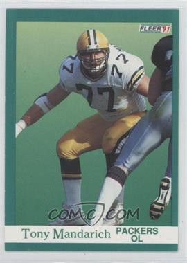 1991 Fleer #257 - Tony Mandarich