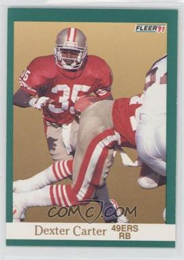 1991 Fleer #352 - Dexter Carter