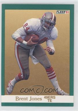 1991 Fleer #358 - Brent Jones