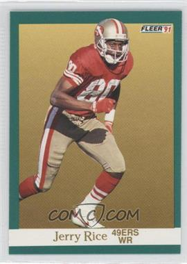 1991 Fleer #363 - Jerry Rice