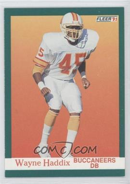 1991 Fleer #374 - Wayne Haddix