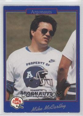 1991 Jogo CFL - [Base] #219 - Mike McCarthy