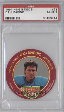1991 King-B Collector's Edition Discs - [Base] #23 - Dan Marino [PSA9]