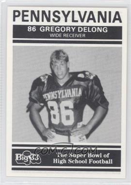 1991 PNC Big 33 Football Classic - [Base] #31 - Greg DeLong