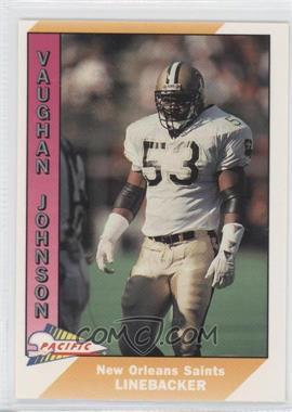1991 Pacific - [Base] #330 - Vaughan Johnson