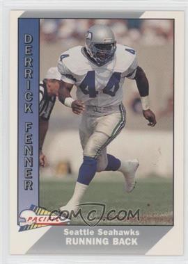 1991 Pacific - [Base] #476 - Derrick Fenner